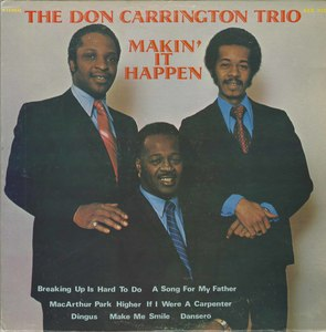 Don carrington trio makin' it happen front