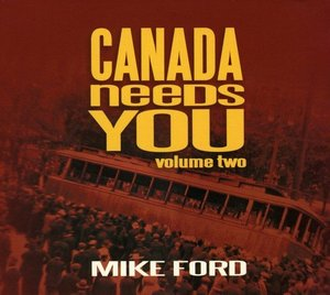 Ford  mike   canada needs you volume 2