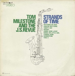Tom milestone and the jarvis street revue sands of time