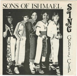 45 sons of ishmael sing generic crap pic sleeve front