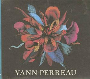 Yann Perreau - Un Serpent Sous Les Fleurs