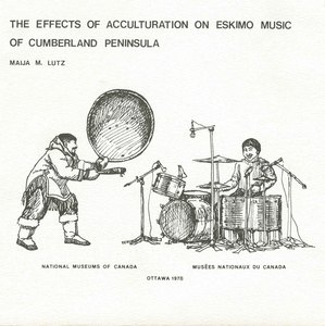 45 national museum of man effects of acculturation on eskimo music book front cropped