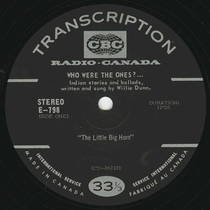 Willie dunn who were the ones side 01 %28cbc radio canada e 798%29