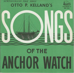 Otto p kelland songs of the anchor watch