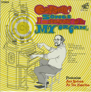 Art snider corny songs i play on my organ front