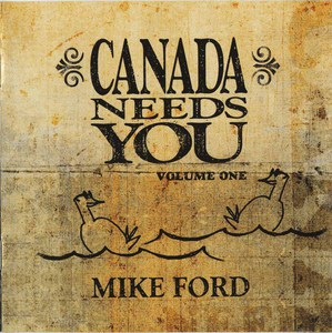 Cd mike ford canada needs you vol 1 insert front