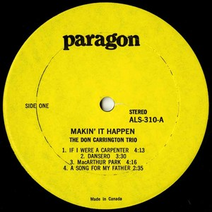 Don carrington trio makin' it happen label 01