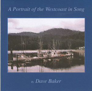 Dave baker a portrait of the westcoast in song
