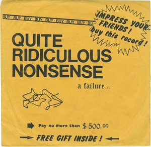 45 quite ridiculous nonsense attitude pic sleeve front