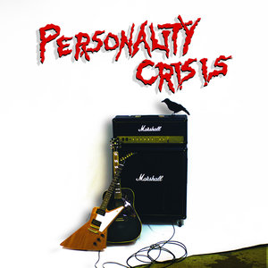 Personality crisis 2017 front