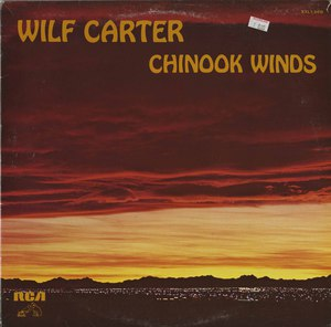 Wilf carter   chinook winds front