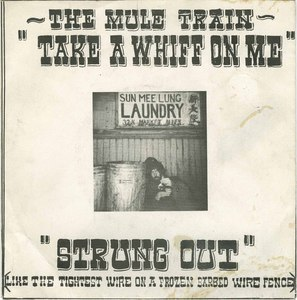 45 mule train take a whif on me pic sleeve front