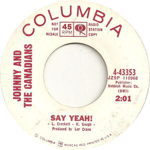 45 johnny and the canadians say yeah
