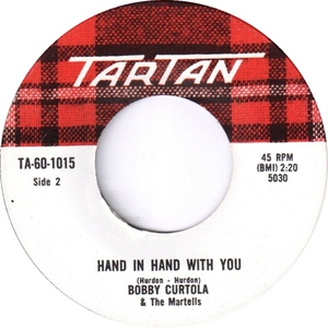 Bobby curtola and the martells hand in hand with you tartan
