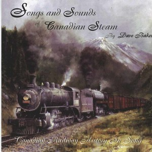 Dave baker songs and sounds of canadian steam