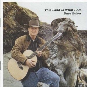 Dave baker this land is what i am