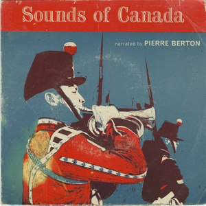 Pierre berton the sounds of canada