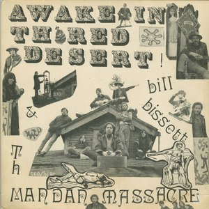 Bill bissett and the mandan massacre awake in the red desert