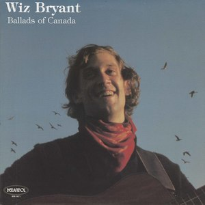Wiz bryant ballads of canada front