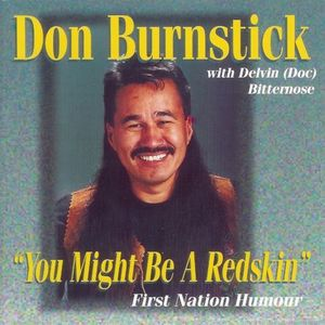 Don burnstick you might be a redskin