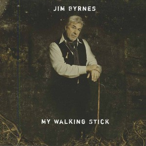 Jim byrnes my walking stick %286%29