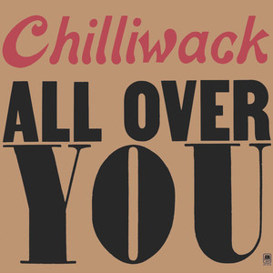 Chilliwack all over you front