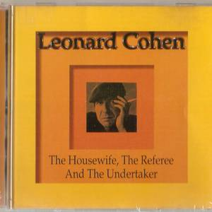 Cd leonard cohen the housewife the referree undertaker