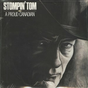 Stompin tom a proud canadian front