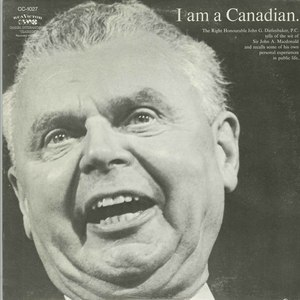 Diefenbaker i am a canadian