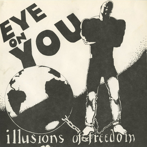 45 eye on you illusions of freedom front