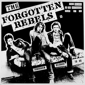 Forgottenrebels tomorrowbelongstous lp sleeve front