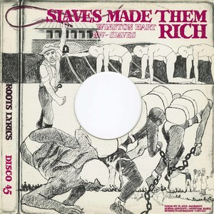 Winston hart slaves made them rich