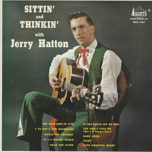 Jerry hatton sittin and thinkin front