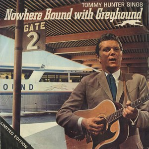 45 tommy hunter nowhere bound with greyhound picture sleeve front