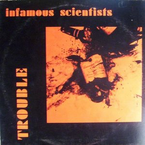 Infamous scientists   trouble %28ep%29 front