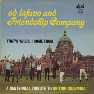 Ed lafave and friendship company   thats where i come from front