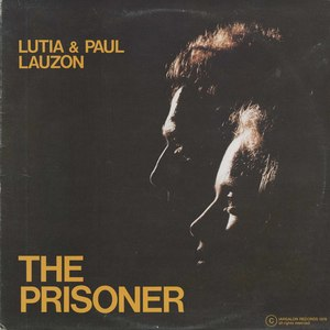 Lutia and paul lauzon the prisoner front