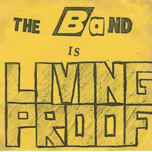 45 living proof the band is living proof