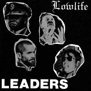Lowlife   leaders %28ep%29 fron bandcamp