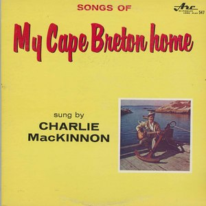 Charlie mackinnon songs of my cape breton home front