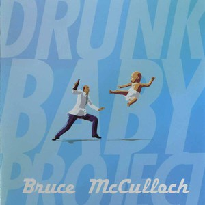 Cd bruce mcculloch drunk baby project front