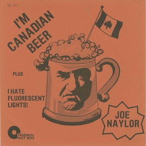Joe naylor i'm canadian beer