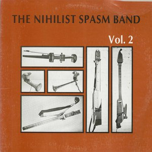 Nihilist spasm band vol 2