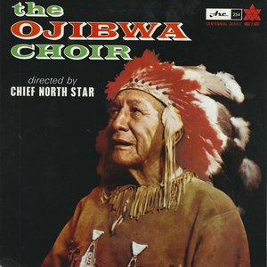 Ojibwa choir directed by chief north star front