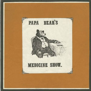 Papa bears medicine show front