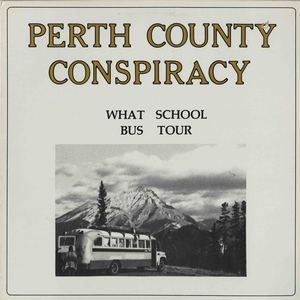 Perth county conspiracy what school bus tour front reduced