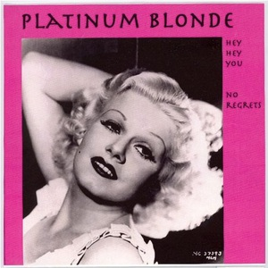 Platinum blonde hey hey you front