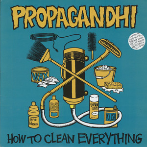Propaghandi  how to clean everything front