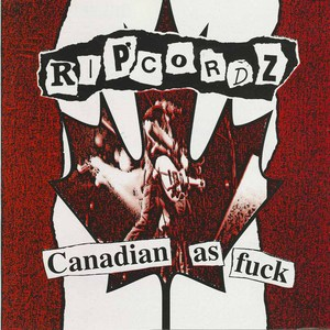 Ripcordz canadian as fuck