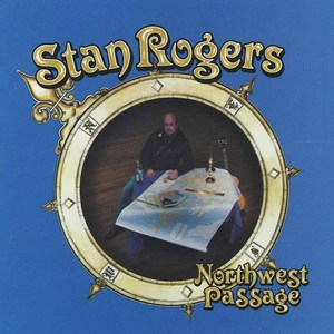 Stan rogers northwest passage
